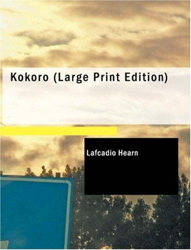 Download Kokoro (Large Print Edition)