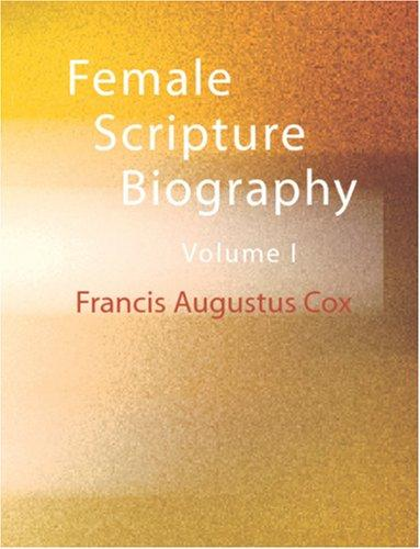 Download Female Scripture Biography (Large Print Edition)
