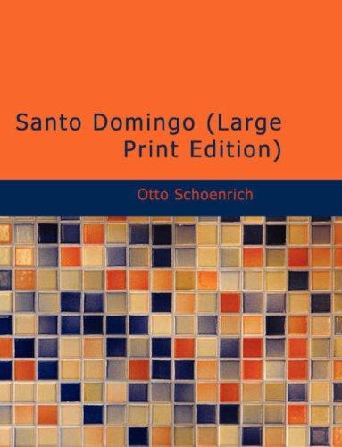 Santo Domingo (Large Print Edition)