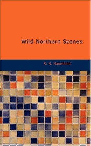 Download Wild Northern Scenes