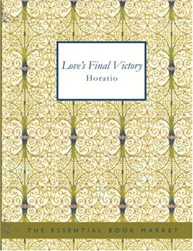 Love\'s Final Victory (Large Print Edition)