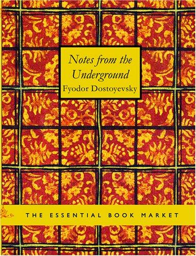 Download Notes from the Underground (Large Print Edition)