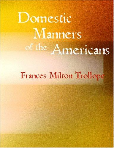 Download Domestic Manners of the Americans (Large Print Edition)