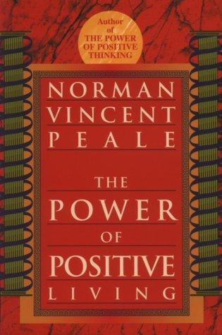 Download The power of positive living