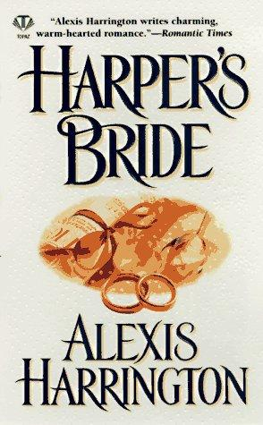 Harper's Bride by Alexis Harrington