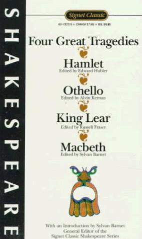 Four Great Tragedies (Shakespeare, Signet Classic)