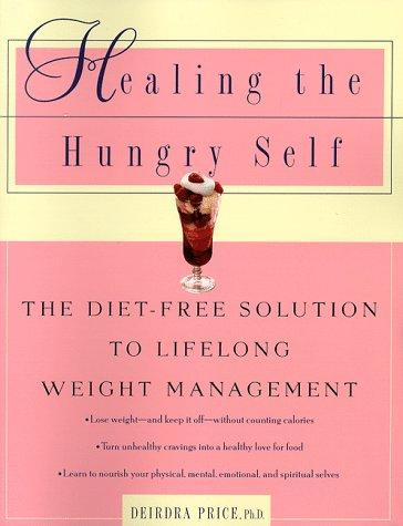 Healing the hungry self