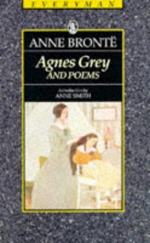 Agnes Grey and Poems (Everyman Paperback Classics)