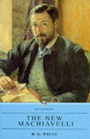 Download The New Machiavelli (Everyman Paperback Classics)