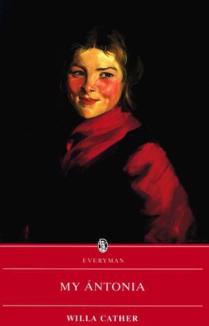 My Antonia (Everyman Paperback Classics)