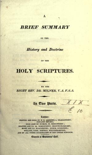 Download A brief summary of the history and doctrine of the Holy Scriptures