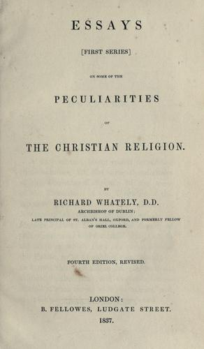 Essays (first series) on some of the peculiarities of the Christian religion