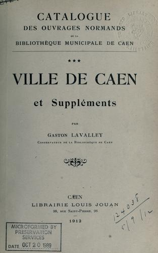 Download Catalogue des ouvrages normands de la Bibliotheque municipale de Caen …