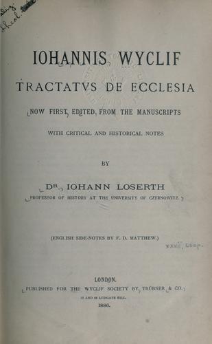 Iohannis Wyclif Tractatvs de ecclesia