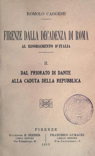 Download Firenze dalla decadenza di Roma al Risorgimento d'Italia.