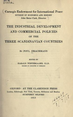 Download The industrial development and commercial policies of the three Scandinavian countries.
