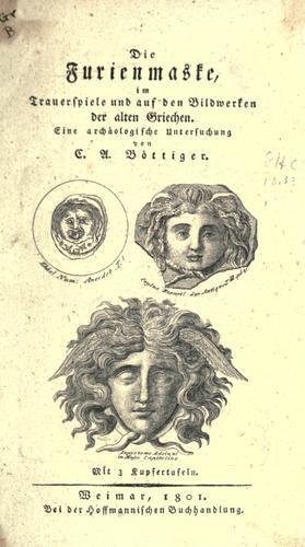 Download Die Furienmaske, im Trauerspiele und auf den Bildwerken der alten Griechen.