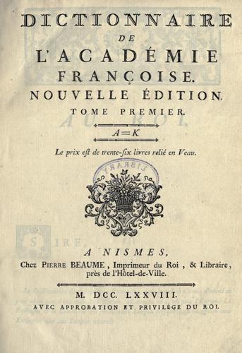 Download Dictionnaire de l'Académie françoise.