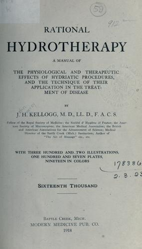 Rational hydrotherapy by John Harvey Kellogg