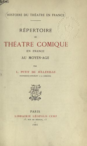 Download Répertoire du théatre comique en France au moyen-age.