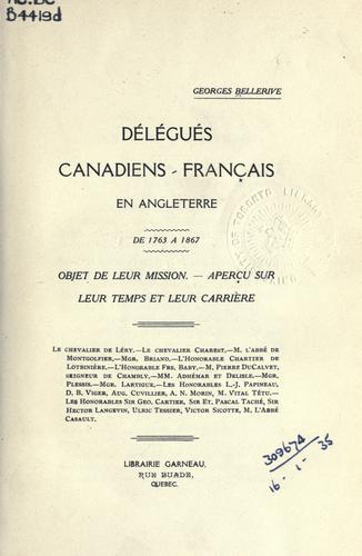 Download Délégués canadiens-français en Angleterre de 1763 à 1867