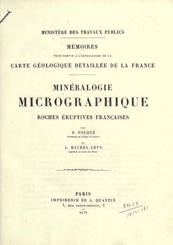 Download Minéralogie micrographique roches éruptives françaises