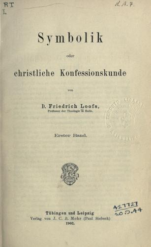 Symbolik oder christliche Konfessionskunde.