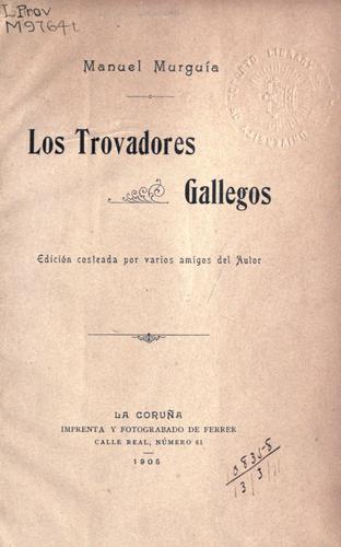 Los trovadores gallegos