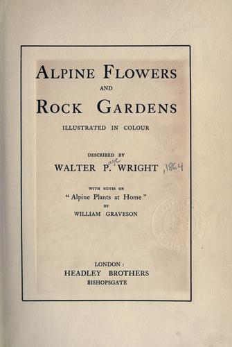 Alpine flowers and rock gardens illustrated in colour