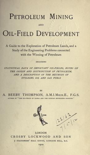 Download Petroleum mining and oil-field development