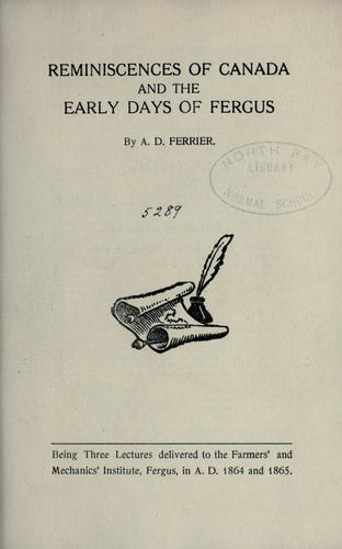 Reminiscences of Canada and the early days of Fergus