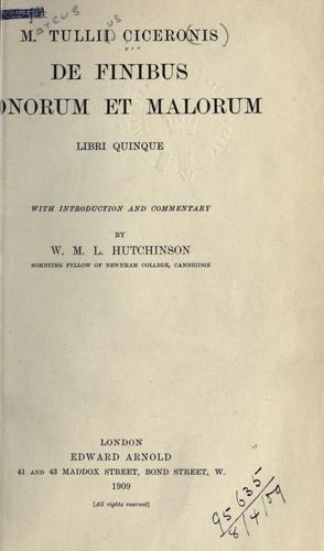 M. Tullii Ciceronis De finibus bonorum et malorum libri quinque