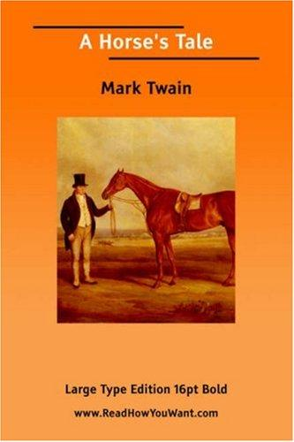 A Horse\'s Tale (Large Print)