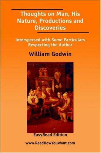 Download Thoughts on Man, His Nature, Productions and Discoveries EasyRead Edition