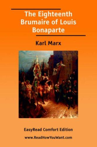 The Eighteenth Brumaire of Louis Bonaparte EasyRead Comfort Edition