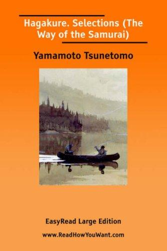 Download Hagakure. Selections (The Way of the Samurai) EasyRead Large Edition