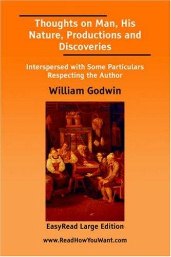 Download Thoughts on Man, His Nature, Productions and Discoveries EasyRead Large Edition