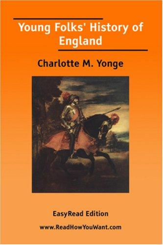 Download Young Folks\' History of England EasyRead Edition