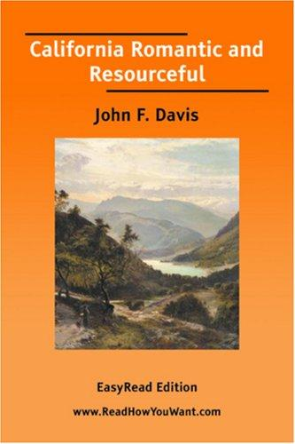 Download California Romantic and Resourceful EasyRead Edition