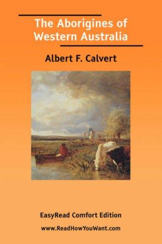 The Aborigines of Western Australia EasyRead Comfort Edition