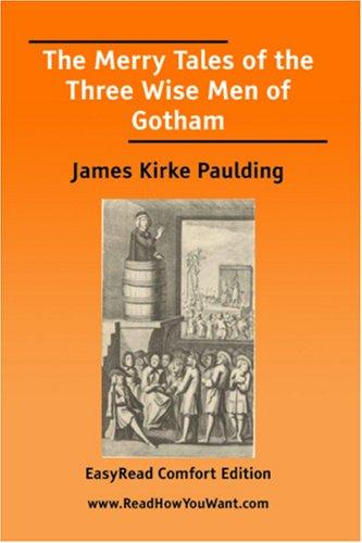 The Merry Tales of the Three Wise Men of Gotham EasyRead Comfort Edition
