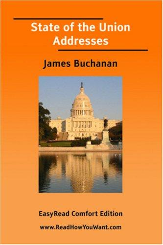 State of the Union Addresses (James Buchanan) EasyRead Comfort Edition