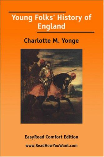 Download Young Folks\' History of England EasyRead Comfort Edition