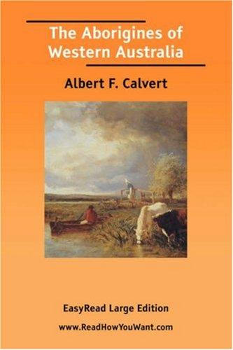 Download The Aborigines of Western Australia EasyRead Large Edition