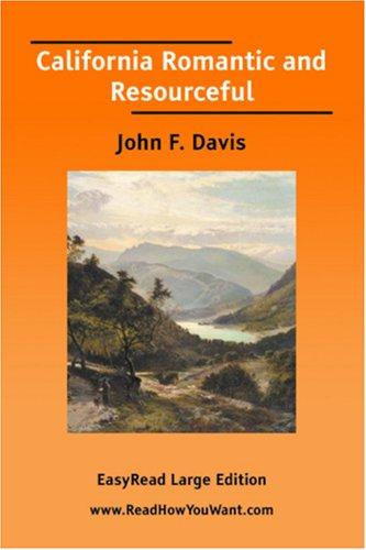 California Romantic and Resourceful EasyRead Large Edition