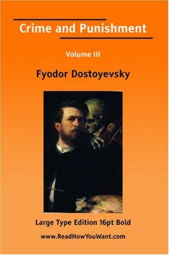 Download Crime and Punishment Volume III (Large Print)