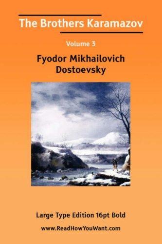 The Brothers Karamazov Volume 3 (Large Print)