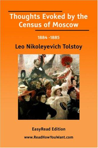 Download Thoughts Evoked by the Census of Moscow 1884 -1885 EasyRead Edition