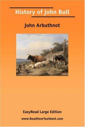Download History of John Bull EasyRead Large Edition