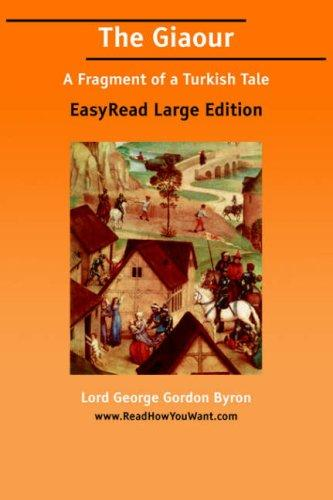 The Giaour EasyRead Large Edition